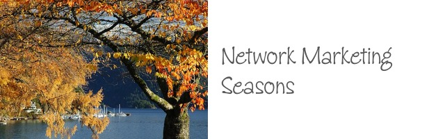 network marketing seasons